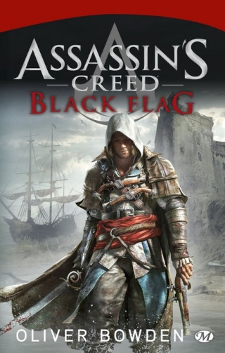 ASSASSIN'S CREED (Tome 06) BLACK FLAG de Oliver Bowden 1310-c10