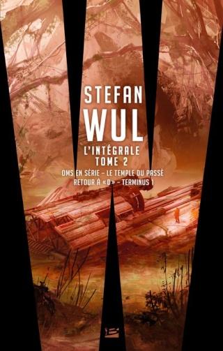 STEFAN WUL - L'INTÉGRALE 2 de Pierre Pairault 1312-w10