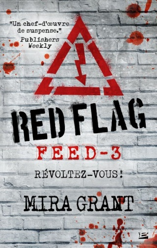 FEED (Tome 3) RED FLAG de Mira Grant 1401-f10