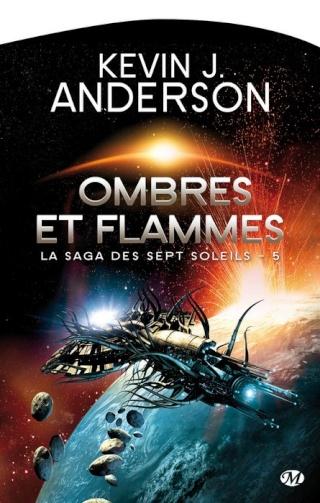 LA SAGA DES SEPT SOLEILS (Tome 5) OMBRES ET FLAMMES de Kevin J. Anderson 1401-s12