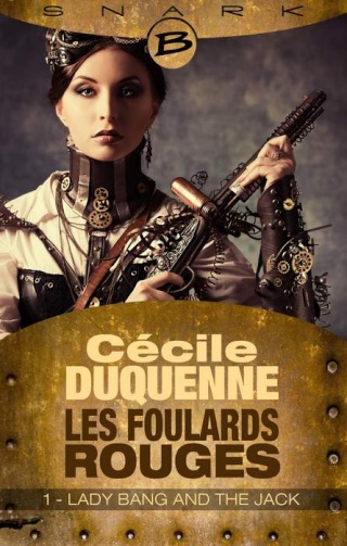 LES FOULARDS ROUGES (Saison 1 # Episode 1) LADY BANG AND THE JACK de Cécile Duquenne 1402-f10