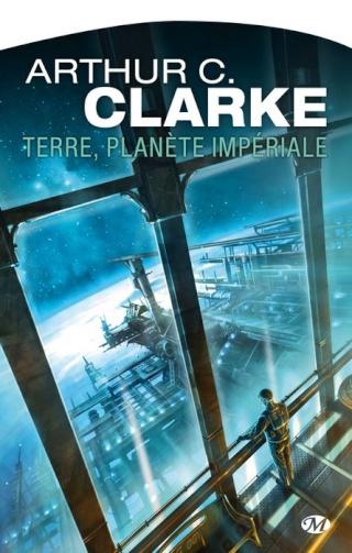 TERRE, PLANÈTE IMPÉRIALE de Arthur C. Clarke 1402-t10