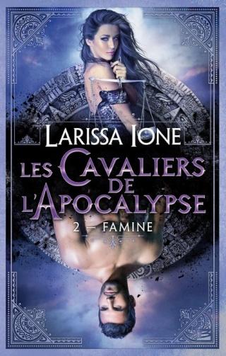 LES CAVALIERS DE L'APOCALYPSE (Tome 2) FAMINE de Larissa Ione 1403-c10