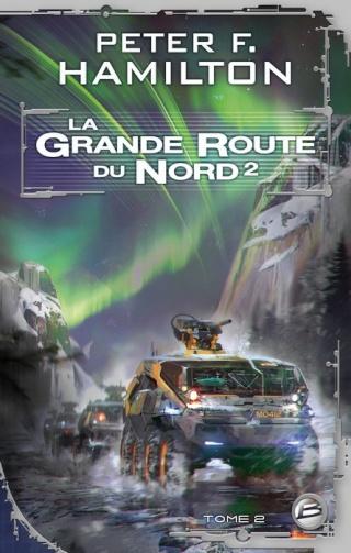 LA GRANDE ROUTE DU NORD (Tome 2) de Peter F. Hamilton 1403-g10