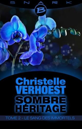 SOMBRE HÉRITAGE (Tome 2) LE SANG DES IMMORTELS de Christelle Verhoest 1404-s10