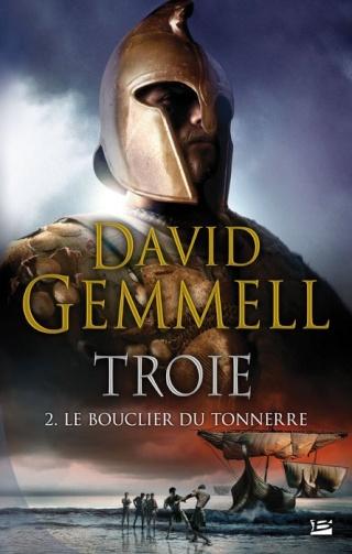 TROIE (Tome 02) LE BOUCLIER DU TONNERRE de David Gemmell 1405-t11