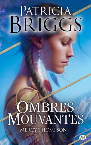 MERCY THOMPSON (Tome 08.5) OMBRES MOUVANTES de Patricia Briggs 1605-o10