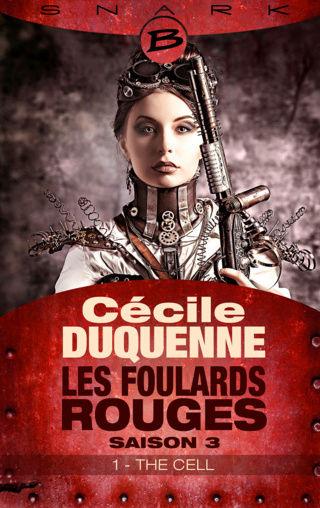 LES FOULARDS ROUGES (Saison 3 # Episode 1) THE CELL de Cécile Duquenne 1612-f10