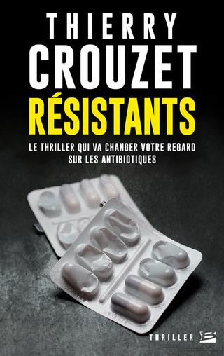 RÉSISTANTS de Thierry Crouzet 1704-r10