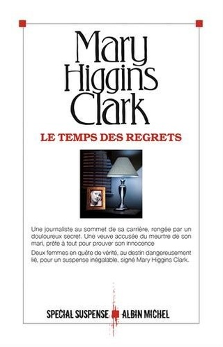 LE TEMPS DES REGRETS de Mary Higgins Clark 419msj10