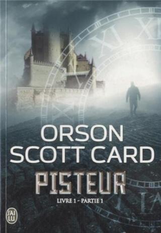 PISTEUR (Livre 1) PARTIE 1 de Orson Scott Card 41bqln10