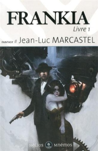FRANKIA (Livre 1) de Jean-Luc Marcastel 41kdeo10