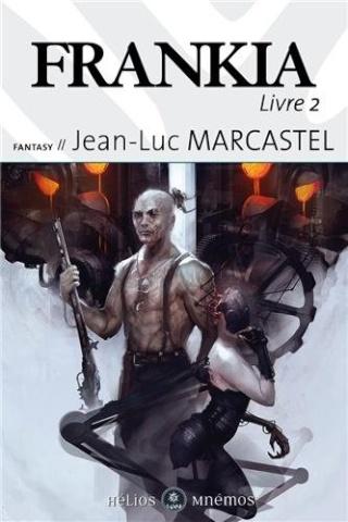 FRANKIA (Livre 2) de Jean-Luc Marcastel 514sfi10