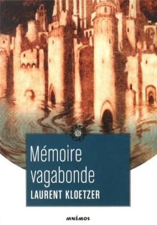 MÉMOIRE VAGABONDE : LES VOYAGES DE JAËL de Laurent Kloetzer 51bxmh10