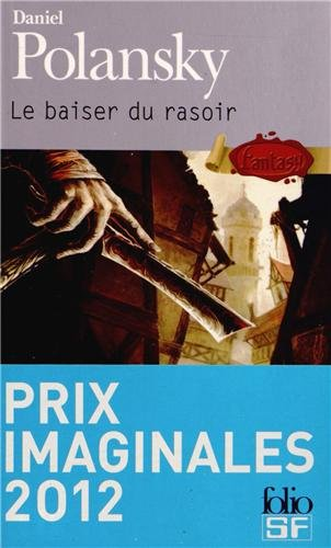 BASSE-FOSSE (Tome 1) LE BAISER DU RASOIR de Daniel Polansky 51muvn10