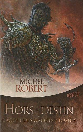 L'AGENT DES OMBRES (Tome 4) HORS-DESTIN de Michel Robert 51z2bu10