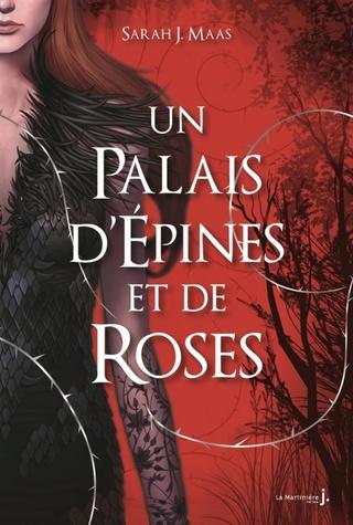 UN PALAIS D'ÉPINES ET DE ROSES (Tome 01) de Sarah J. Maas 712wb510