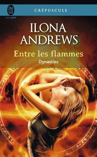 DYNASTIES (Tome 01) ENTRE LES FLAMMES d'Ilona Andrews 71qdu210