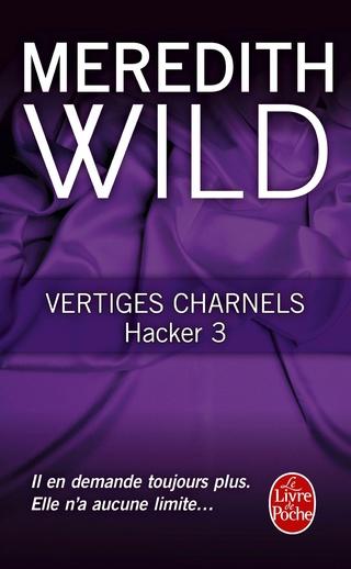 HACKER (Tome 03) VERTIGES CHARNELS de Meredith Wild 81ocig10