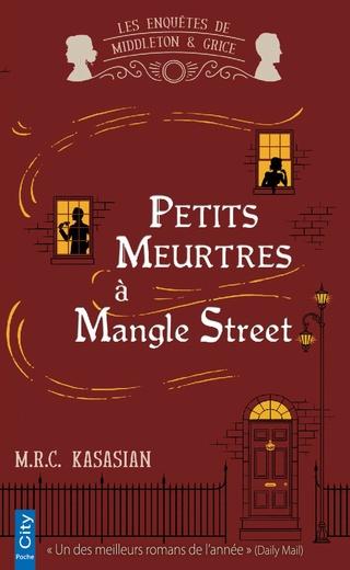 LES ENQUÊTES DE MIDDLETON & GRICE (Tome 01) PETITS MEURTRES À MANGLE STREET de M.R.C. Kasasian 81ssge10