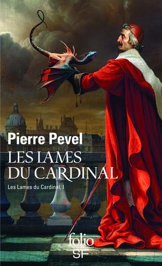 LES LAMES DU CARDINAL (Tome 1) de Pierre Pevel 81y3db10