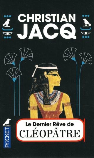 LE DERNIER RÊVE DE CLÉOPÂTRE de Christian Jacq 91dzb010