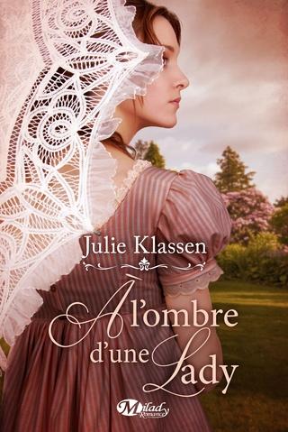 À L'OMBRE D'UNE LADY de Julie Klassen 91trgp10