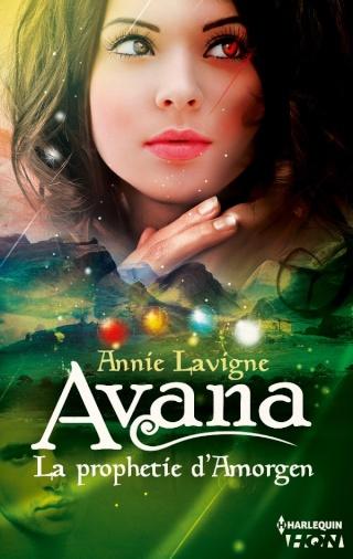 AVANA, LA PROPHÉTIE D'AMORGEN de Annie Lavigne 97822815