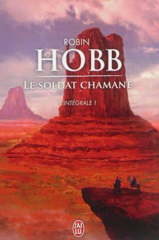 LE SOLDAT CHAMANE (L'INTEGRALE 1) de Robin Hobb 97822917