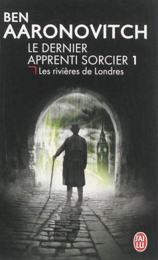 LE DERNIER APPRENTI SORCIER (Tome 1) LES RIVIERES DE LONDRES de Ben Aaronovitch 97822918