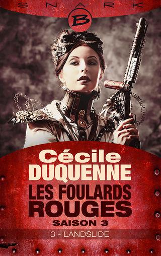 LES FOULARDS ROUGES (Saison 3 # Episode 3) LANDSLIDE de Cécile Duquenne F5ac3410