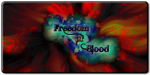 Freedom In Blood