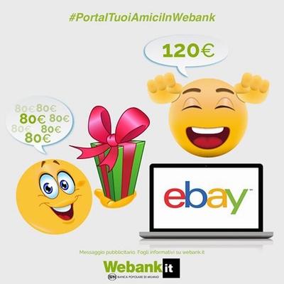 APRI CONTO WEBANK: IN REGALO PER TE UN BUONO ACQUISTO DI 120 EURO! C10