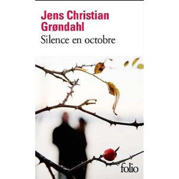 [Grondahl, Jens Christian] Silence en octobre 410vok10