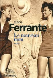[Ferrante, Elena] L'amie prodigieuse - Tome 2 : Le nouveau nom Li210