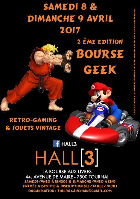 Bourse geek/retro-gaming/vintage toys à Tournai (Belgique) les 8 et 9 avril 2017 2ème édition Affich10