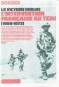 Combats et Opérations , l'Armée Français au Tchad (1940-2011). Tchad_11