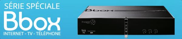 La Série Spéciale Bbox en ADSL à 9,99€/mois pendant 1an 14943410