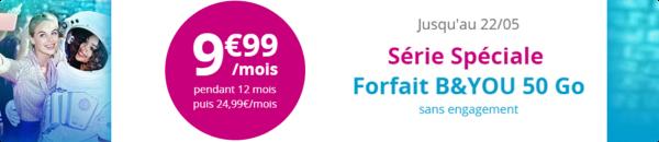 Offre spéciale le forfait B&YOU 50Go à 9.99€ pendant 12 mois  14945810