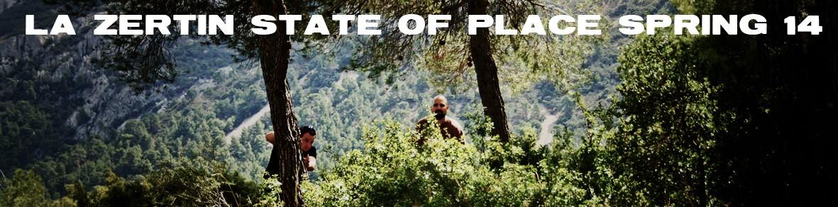 La Zertin State of Place