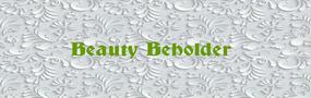 BEAUTY BEHOLDER