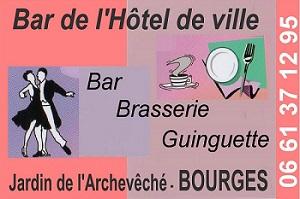 x11. BOURGES - BAR DE L'HÔTEL DE VILLE - Brasserie - Guinguette Bourge12