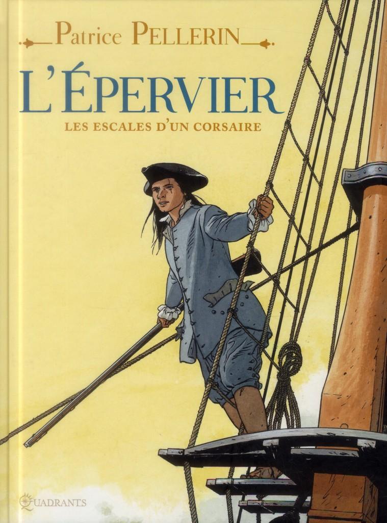 L'Epervier de PATRICE PELLERIN - Page 4 Les-es10