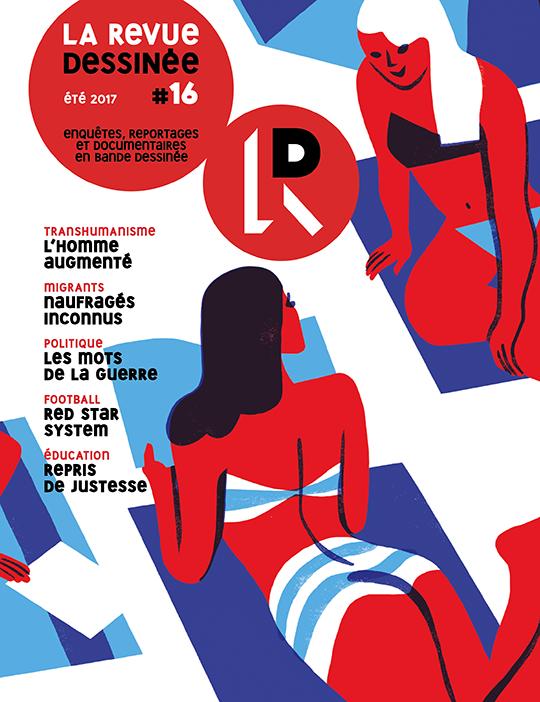 Reportages  journalisme et bande dessinée - Page 3 Lrd1610