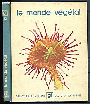 le monde végétal - Bibliothèque Laffont - 1975 Le_mon10