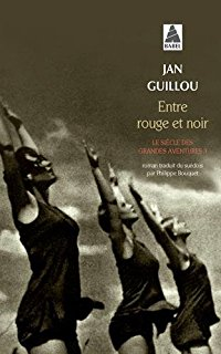 [Guillou, Jan] Le siècle des grandes aventures - Tome 3 : Entre rouge et noir 4113ae11