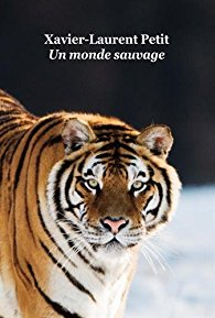 [Petit, Xavier-Laurent] Un monde sauvage 51deic10