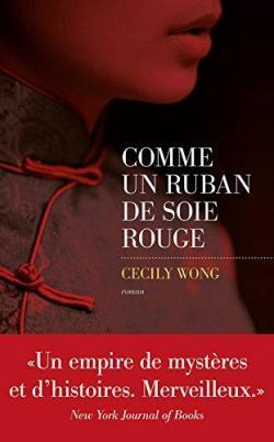 [Wong, Cecily] Comme un ruban de soie rouge Cvt_co10