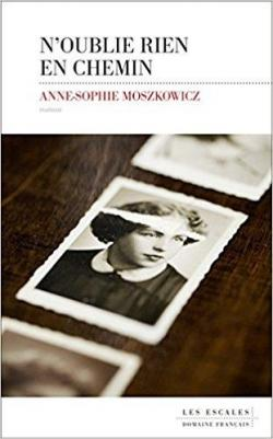 [Moszkowicz, Anne-Sophie] N'oublie rien en chemin Cvt_no11