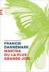 [Dannemark, Francis] Martha ou la plus grande joie Sans-t25